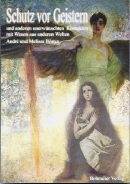 Schutz vor Geistern Andre und Melissa Bonya