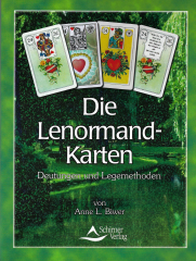 Die Lenormand-Karten Anne L. Biwer