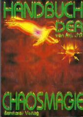 Frater 717 - Handbuch der Chaosmagie